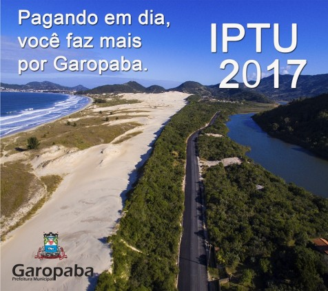 Boletos do IPTU 2017 cota única de Garopaba começam a ser distribuídos dia 18